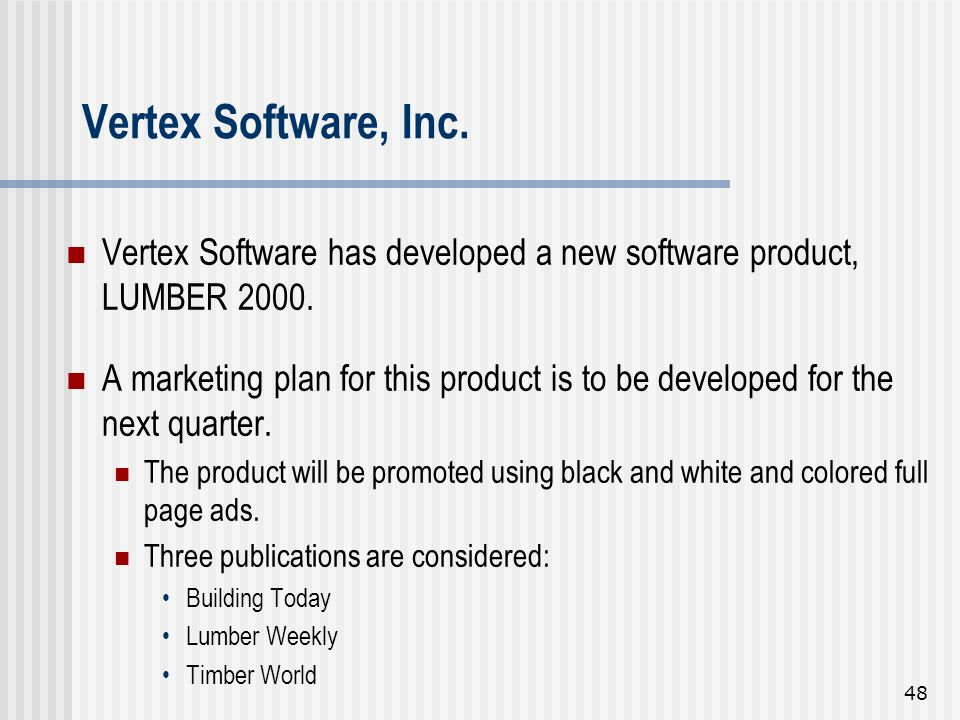 Vertex Software, Inc. Vertex Software has developed a new software product, LUMBER 2000.
