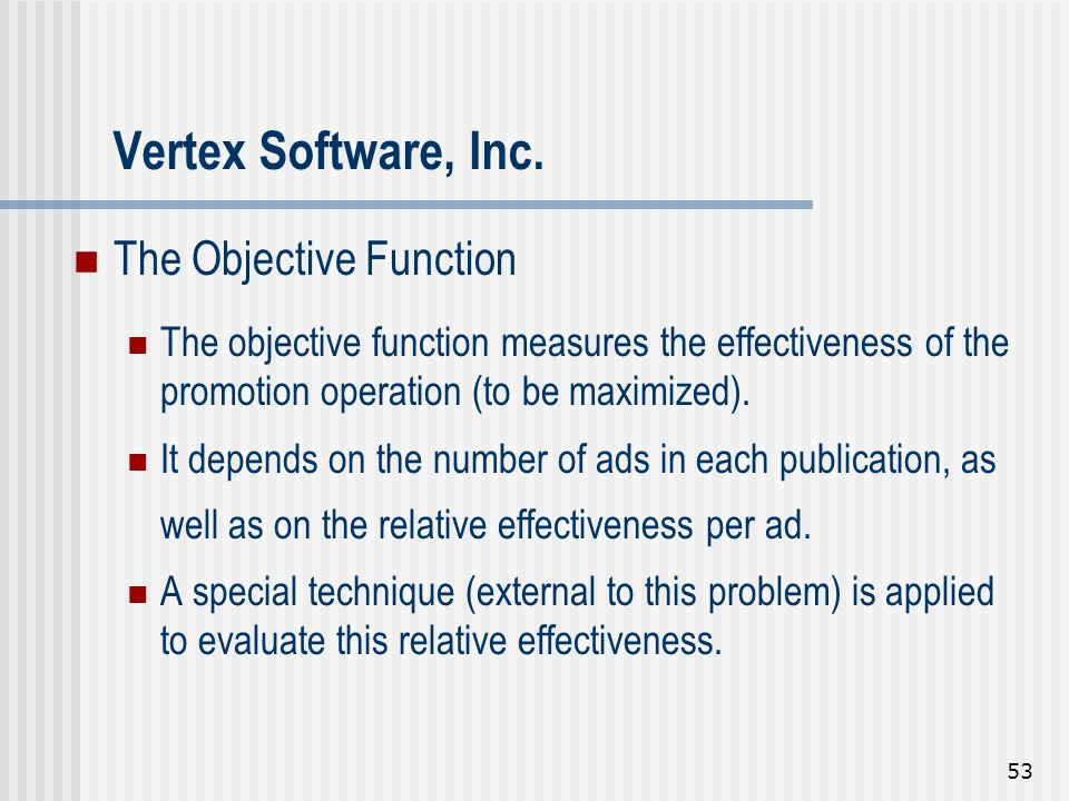 Vertex Software, Inc. The Objective Function