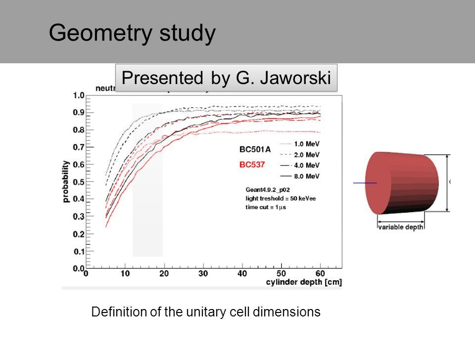 Geometry study Presented by G. Jaworski