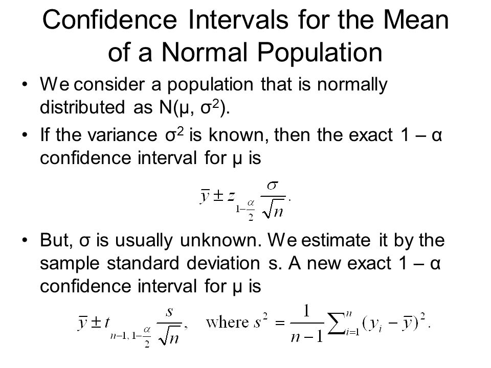 Confidence Intervals for the Mean of a Normal Population