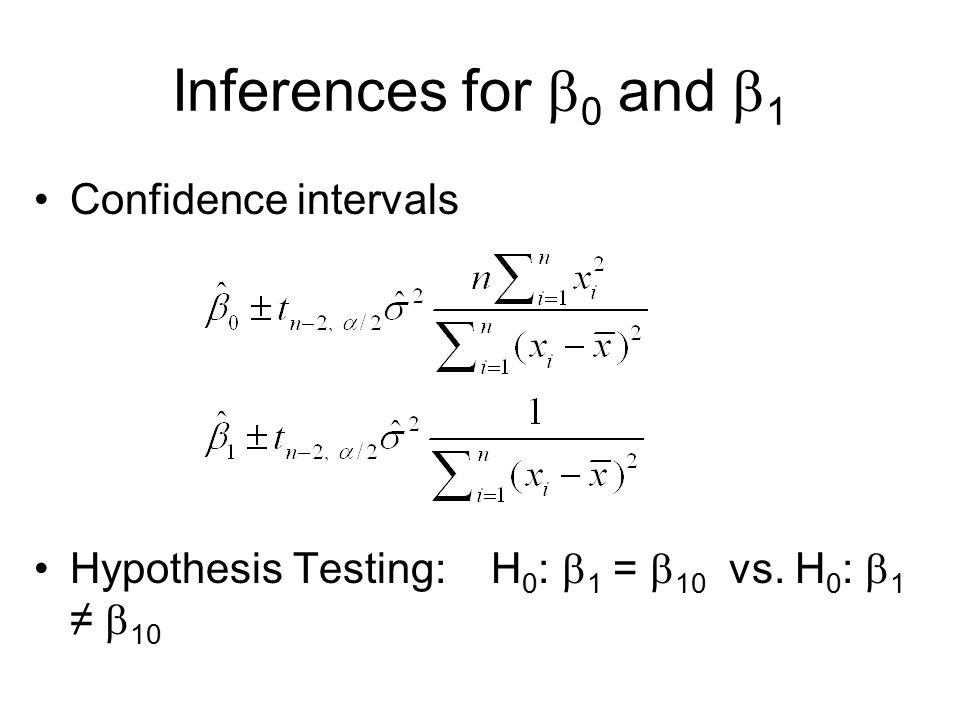 Inferences for 0 and 1 Confidence intervals