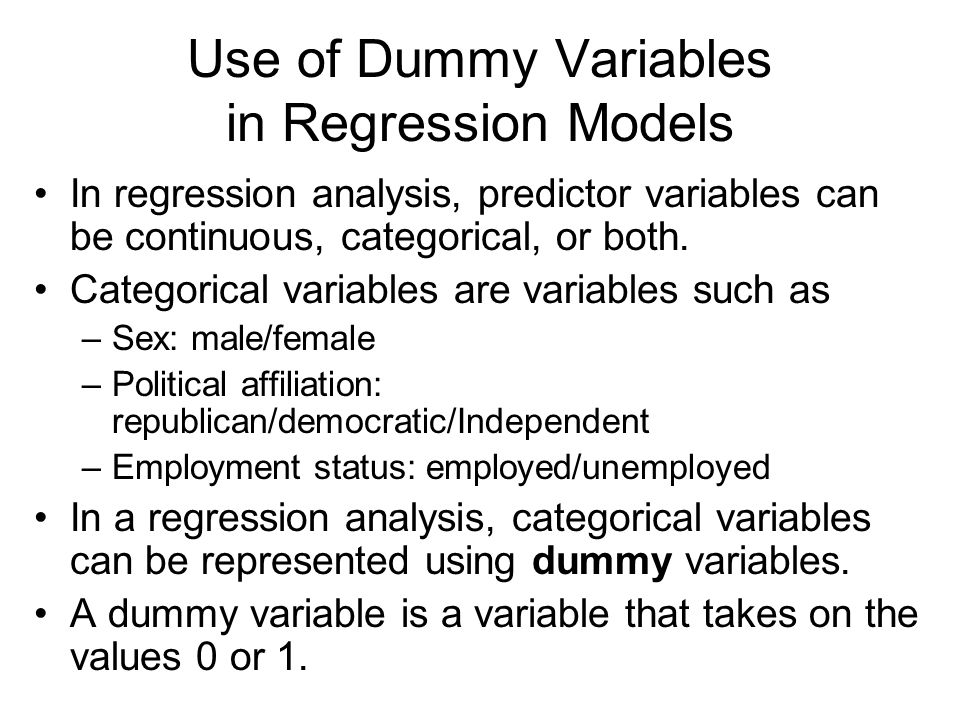 Use of Dummy Variables in Regression Models