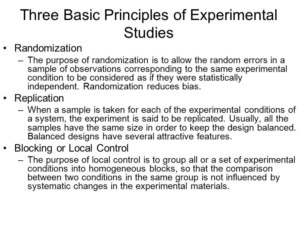 Three Basic Principles of Experimental Studies