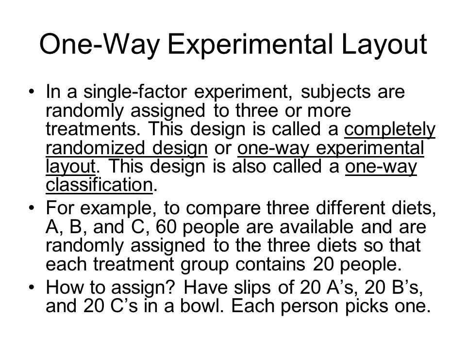 One-Way Experimental Layout