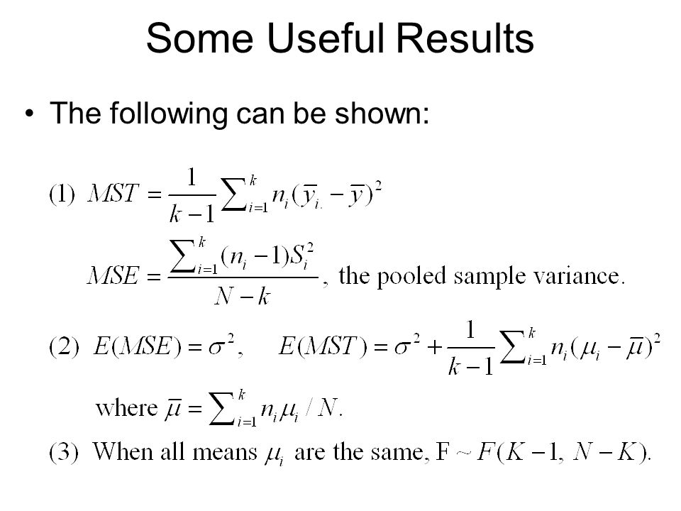 Some Useful Results The following can be shown: