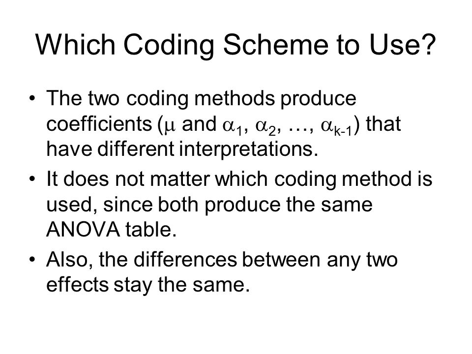 Which Coding Scheme to Use