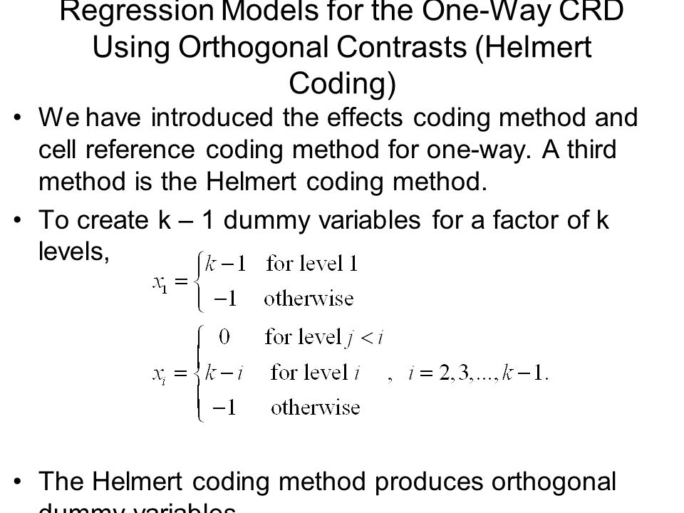 Regression Models for the One-Way CRD Using Orthogonal Contrasts (Helmert Coding)