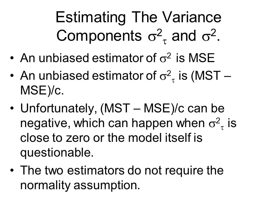 Estimating The Variance Components 2 and 2.
