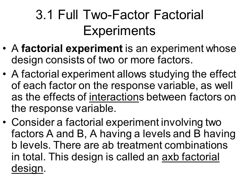 3.1 Full Two-Factor Factorial Experiments