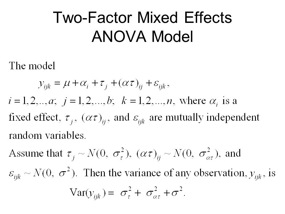 Two-Factor Mixed Effects ANOVA Model