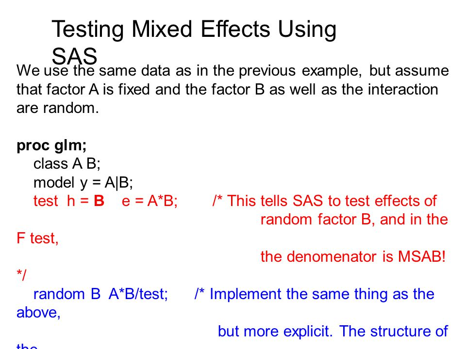 Testing Mixed Effects Using SAS
