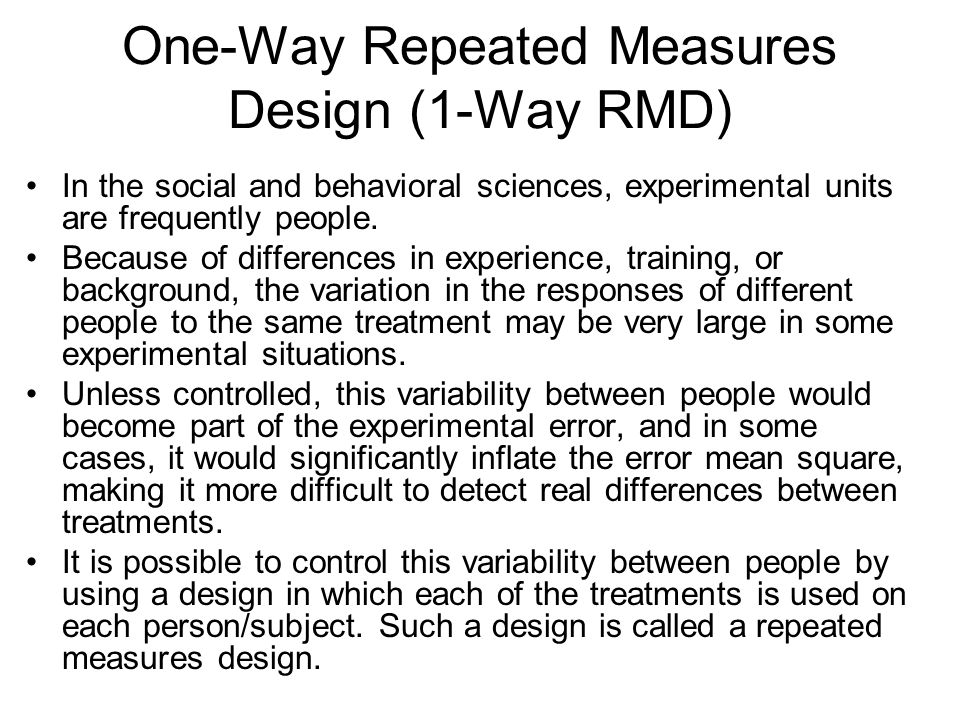 One-Way Repeated Measures Design (1-Way RMD)