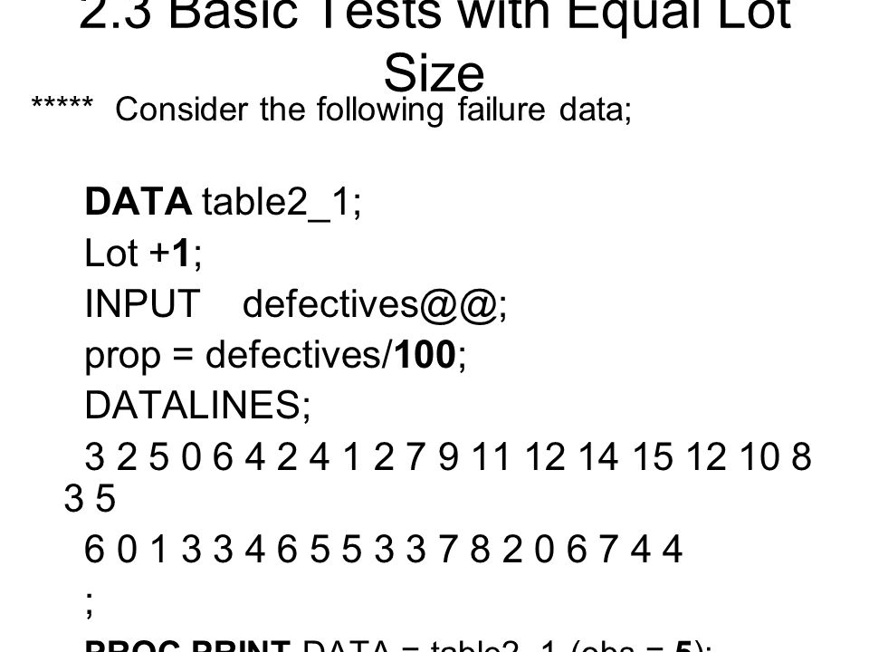 2.3 Basic Tests with Equal Lot Size