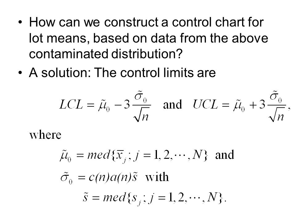 How can we construct a control chart for lot means, based on data from the above contaminated distribution