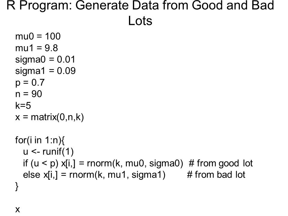 R Program: Generate Data from Good and Bad Lots