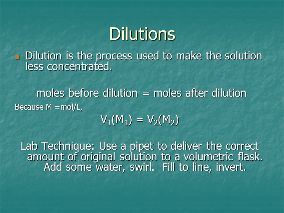 moles before dilution = moles after dilution