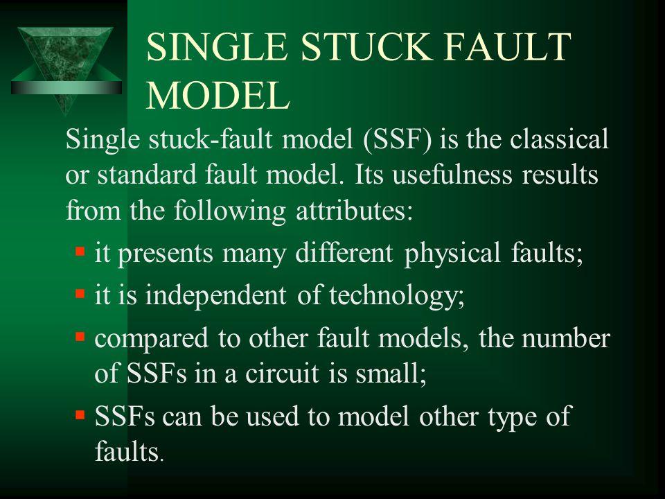 SINGLE STUCK FAULT MODEL