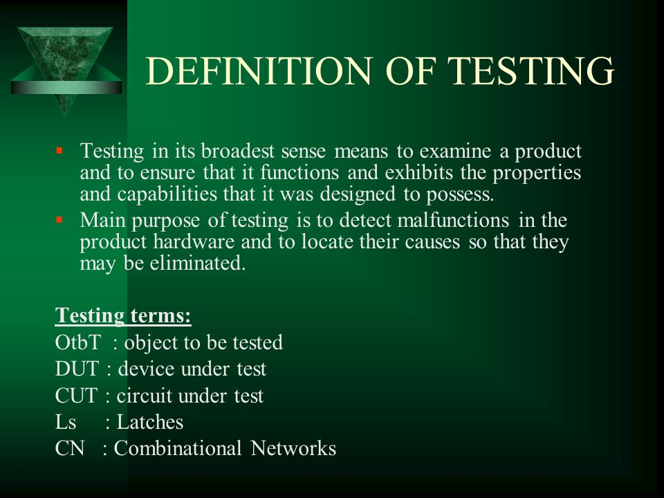 DEFINITION OF TESTING