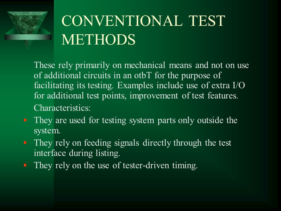 CONVENTIONAL TEST METHODS
