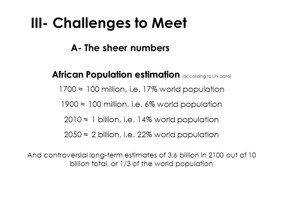 III- Challenges to Meet