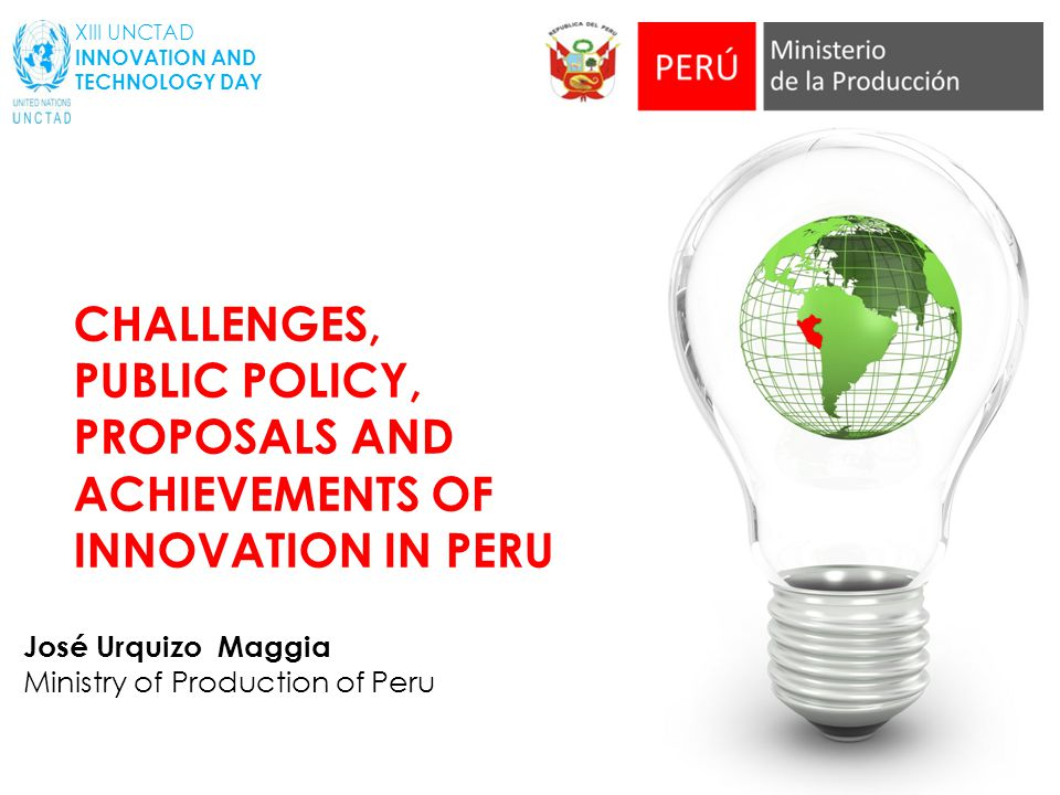 PUBLIC POLICY, PROPOSALS AND ACHIEVEMENTS OF INNOVATION IN PERU