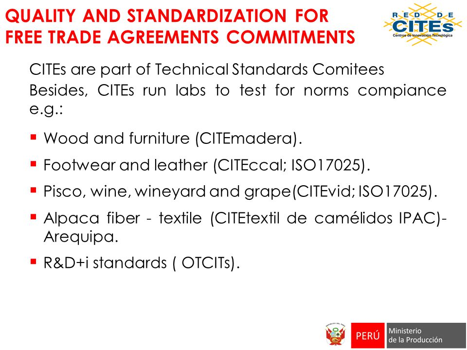 QUALITY AND STANDARDIZATION FOR FREE TRADE AGREEMENTS COMMITMENTS