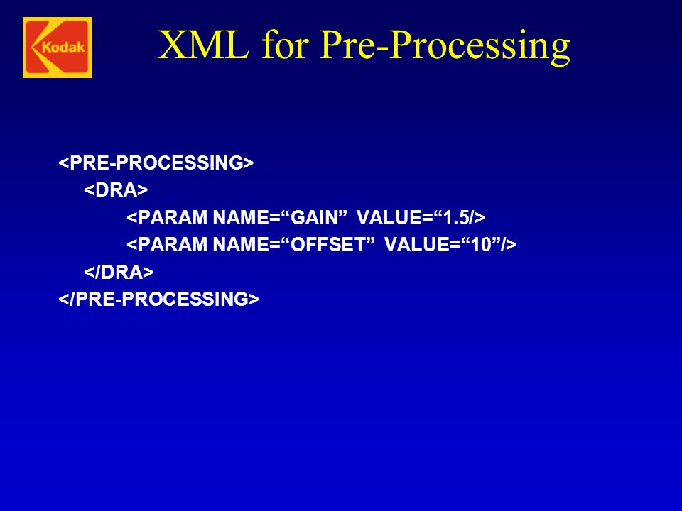 XML for Pre-Processing