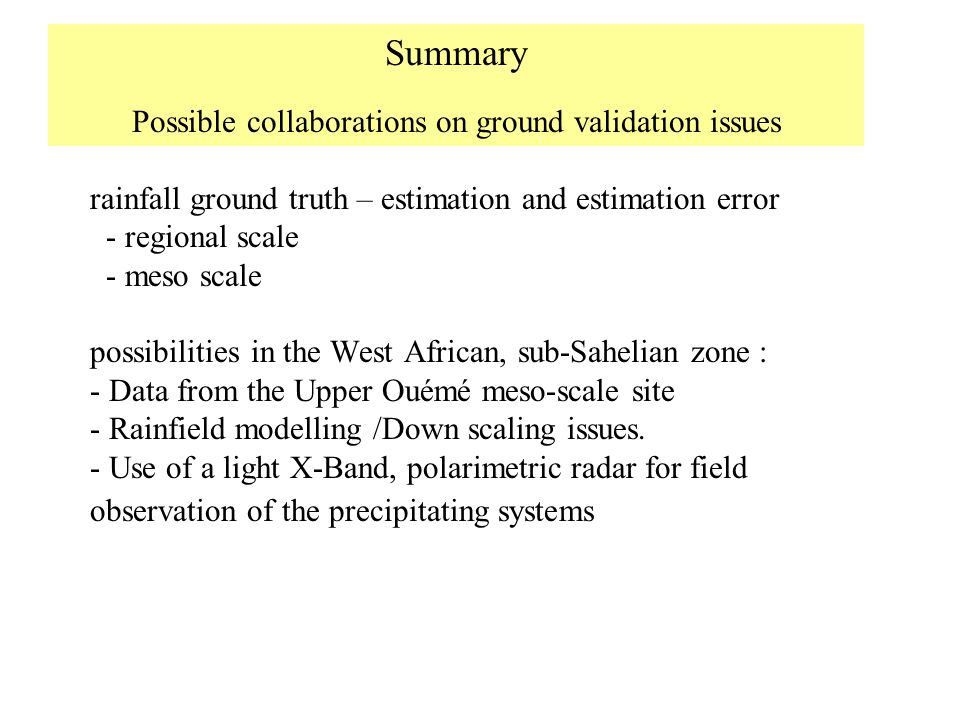 Possible collaborations on ground validation issues