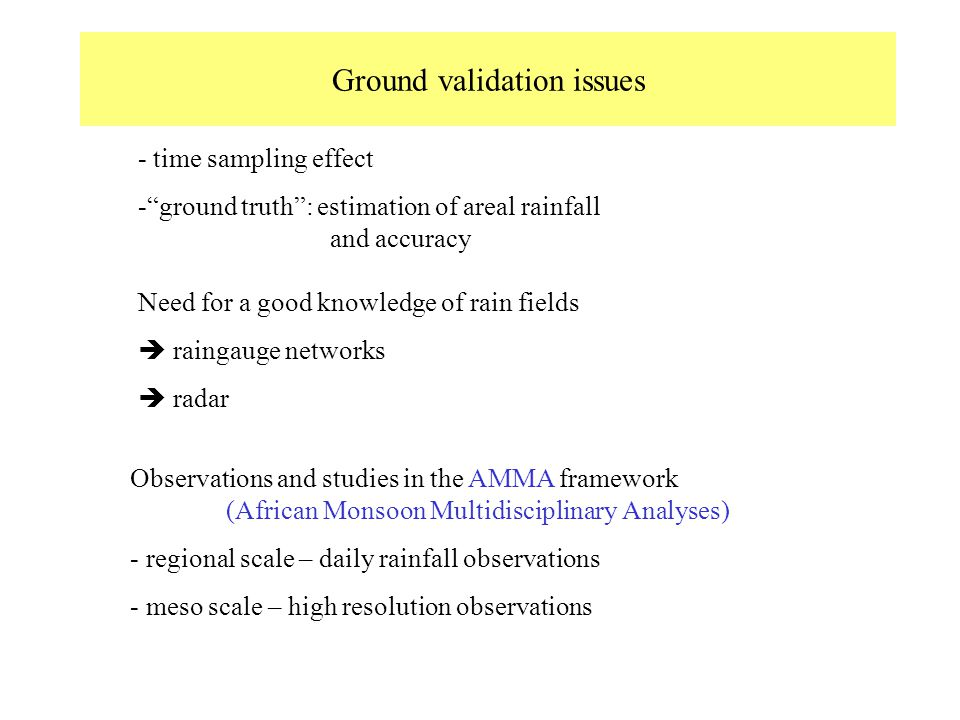 Ground validation issues
