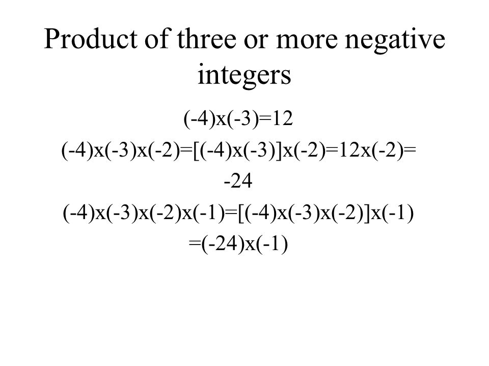 Product of three or more negative integers