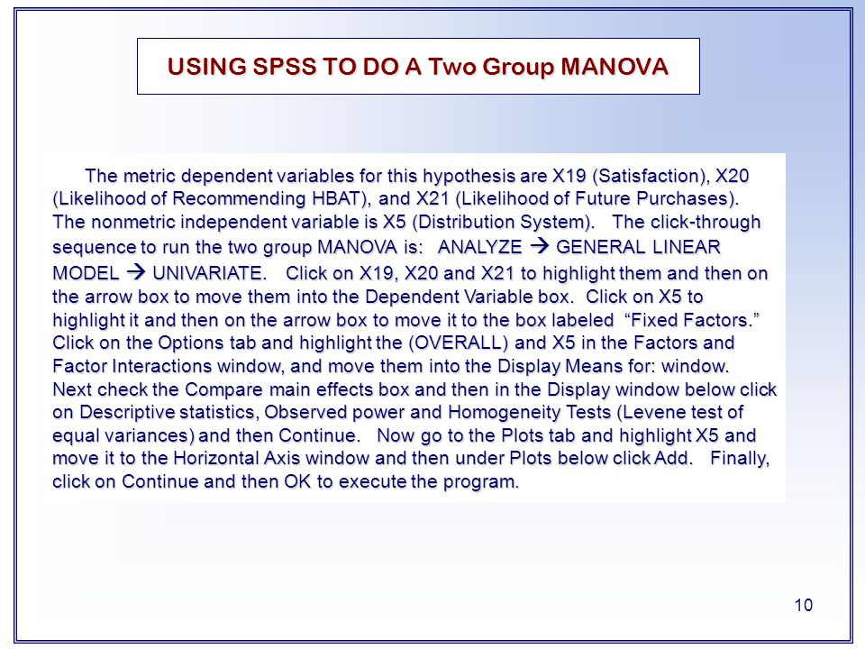 USING SPSS TO DO A Two Group MANOVA