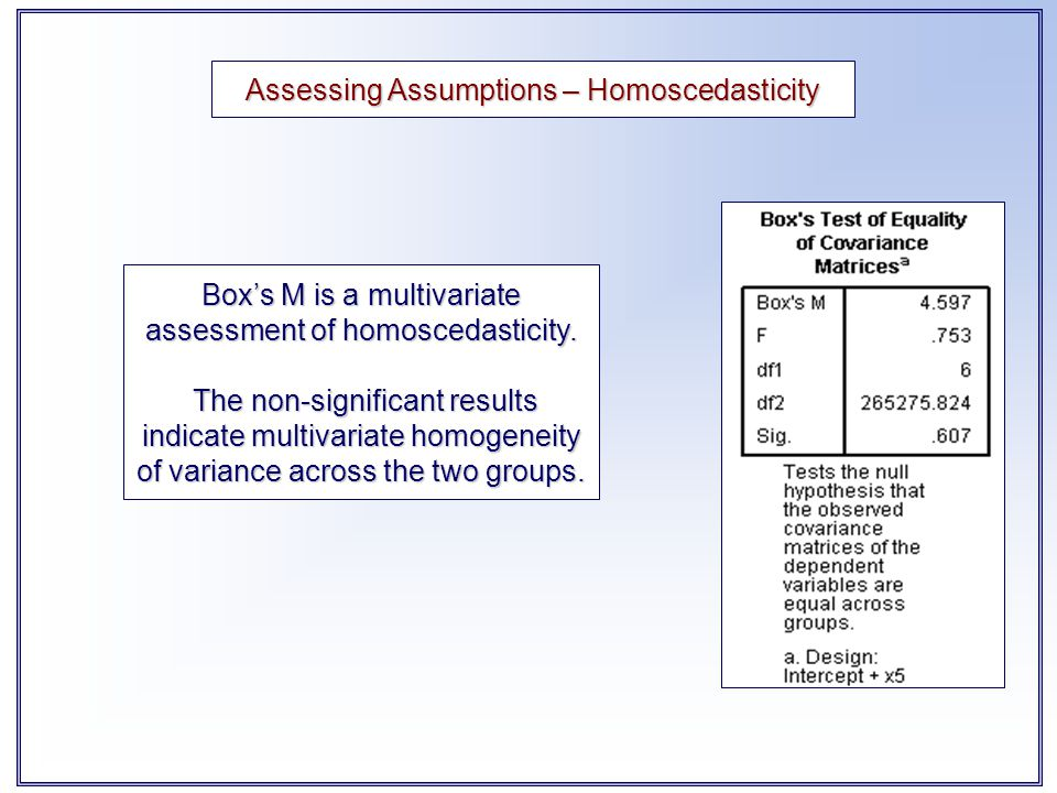 Assessing Assumptions – Homoscedasticity
