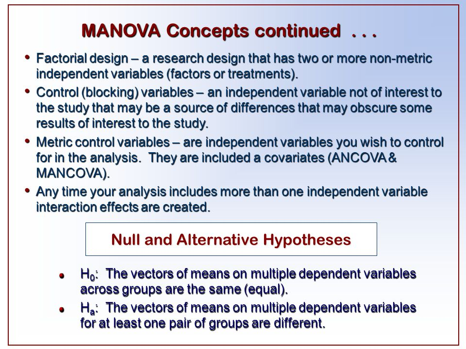 MANOVA Concepts continued . . .