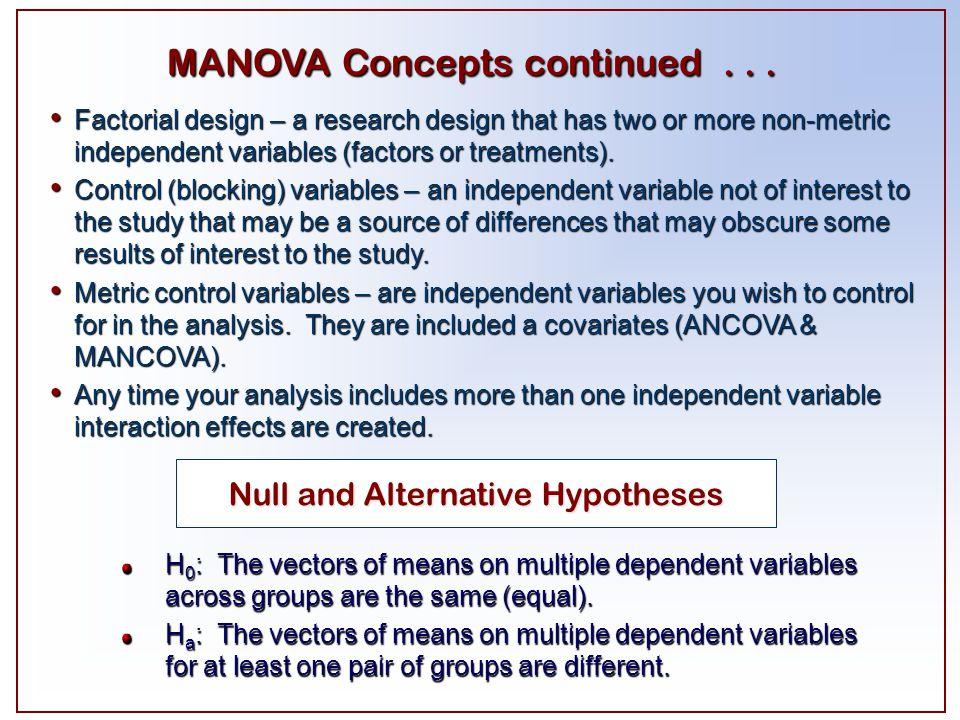 MANOVA Concepts continued . . .