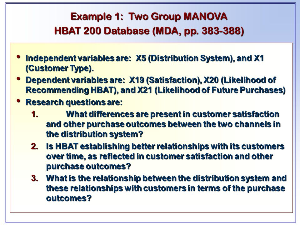Example 1: Two Group MANOVA HBAT 200 Database (MDA, pp. 383-388)