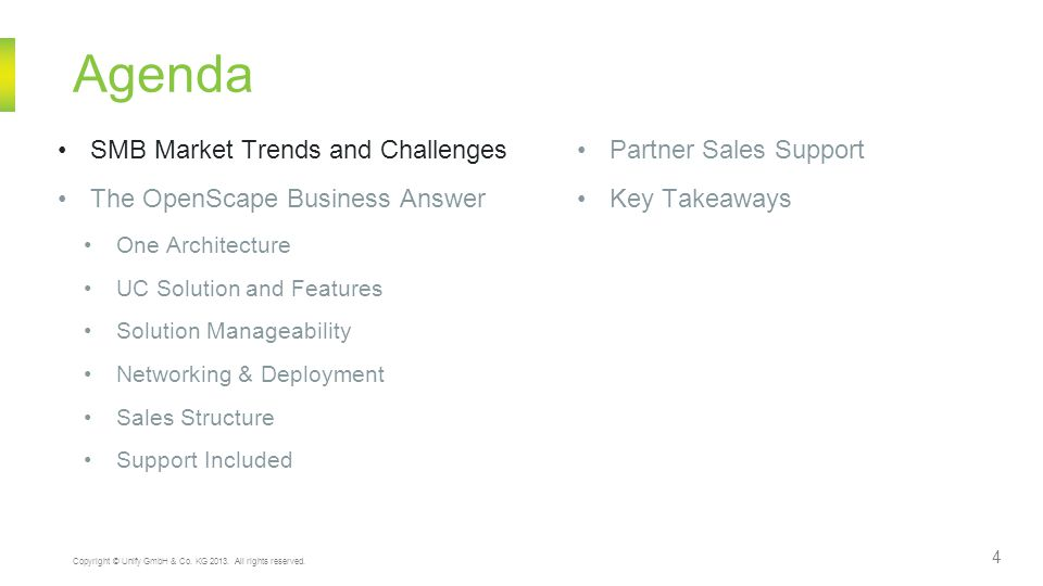 Agenda SMB Market Trends and Challenges The OpenScape Business Answer