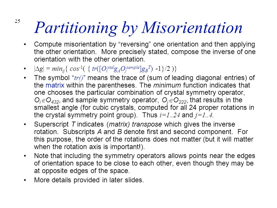 Partitioning by Misorientation