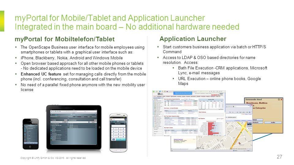 myPortal for Mobile/Tablet and Application Launcher Integrated in the main board – No additional hardware needed