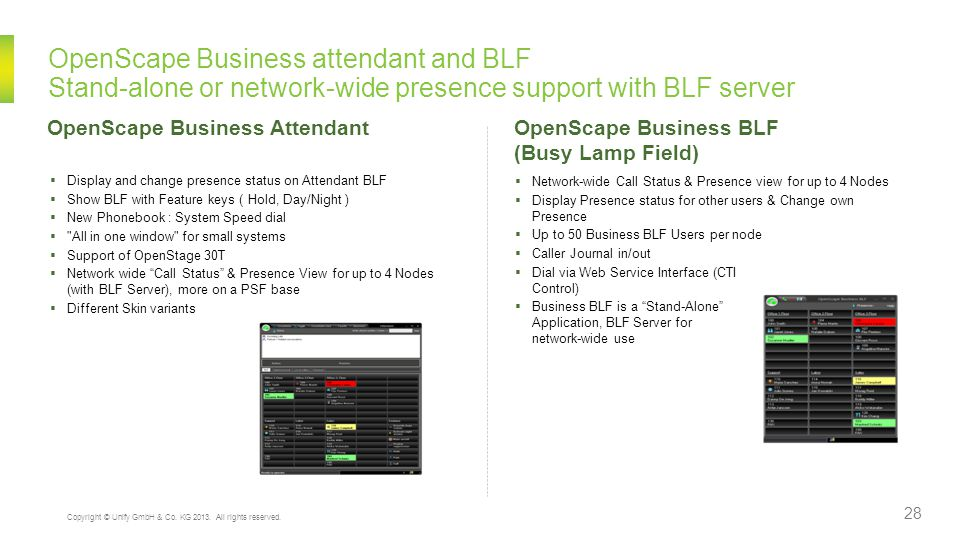 OpenScape Business attendant and BLF Stand-alone or network-wide presence support with BLF server