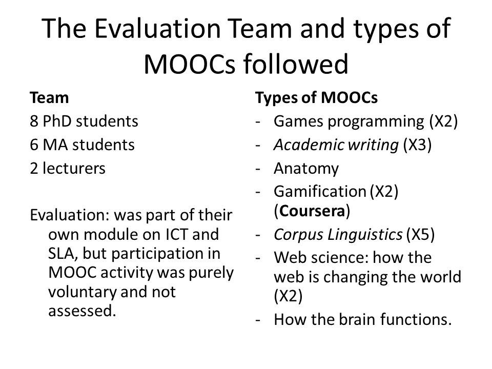 The Evaluation Team and types of MOOCs followed