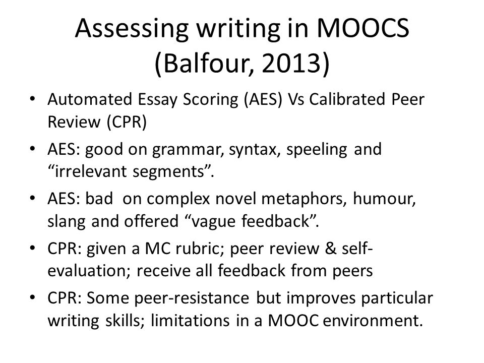 Assessing writing in MOOCS (Balfour, 2013)