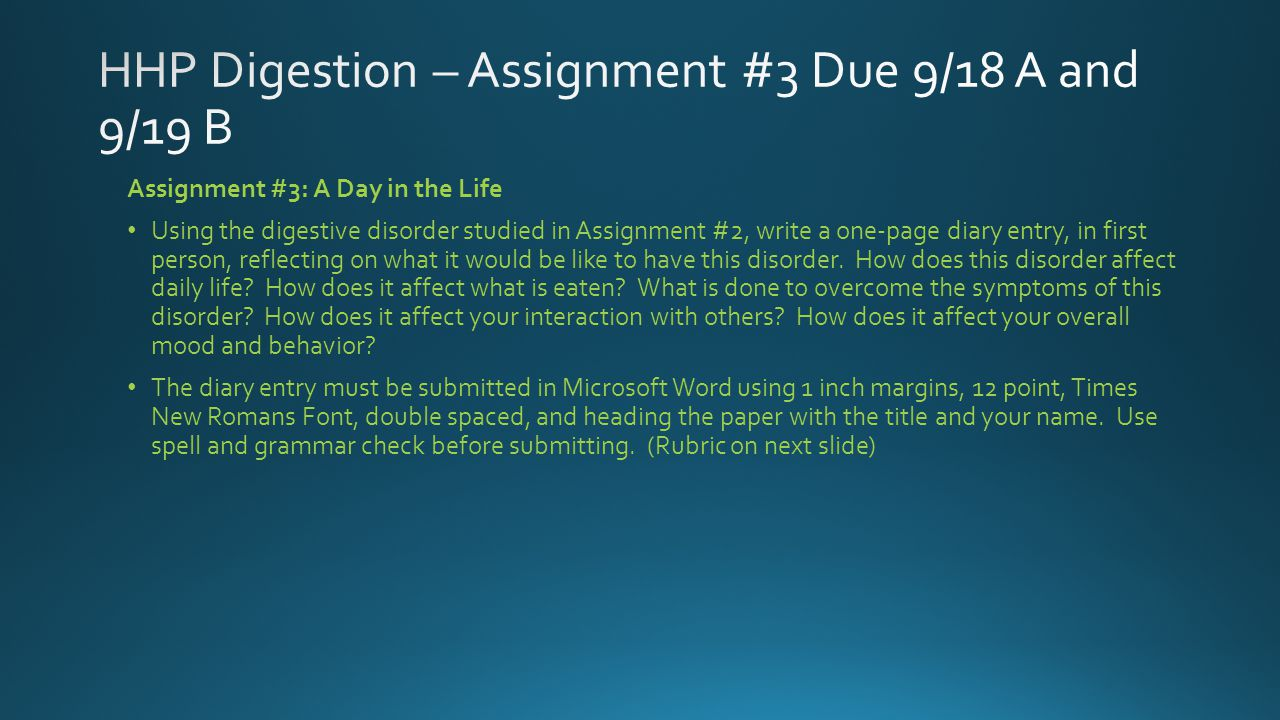 HHP Digestion – Assignment #3 Due 9/18 A and 9/19 B