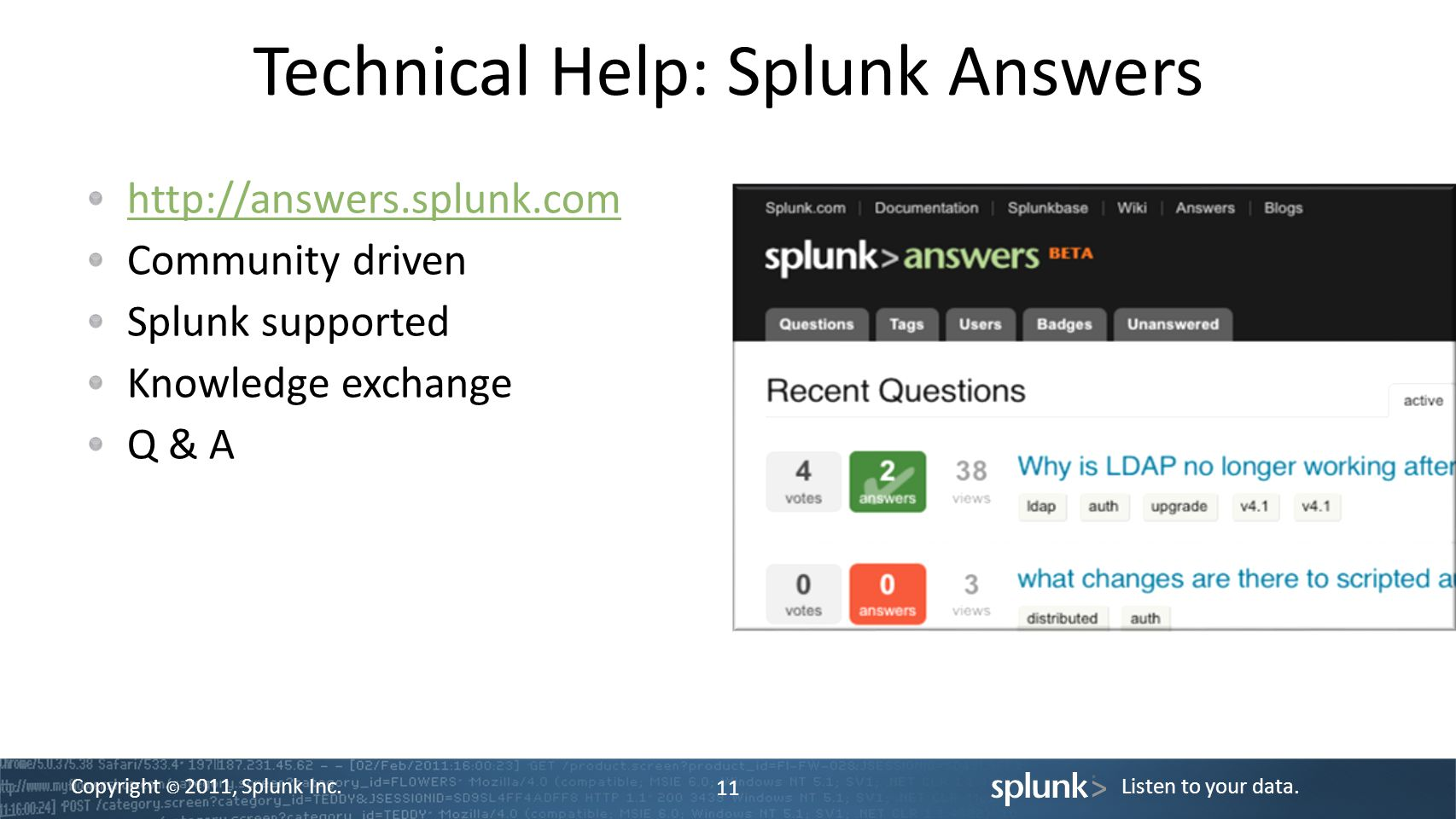 Technical Help: Splunk Answers