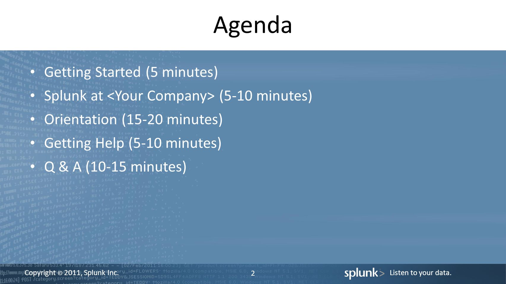 Agenda Getting Started (5 minutes)
