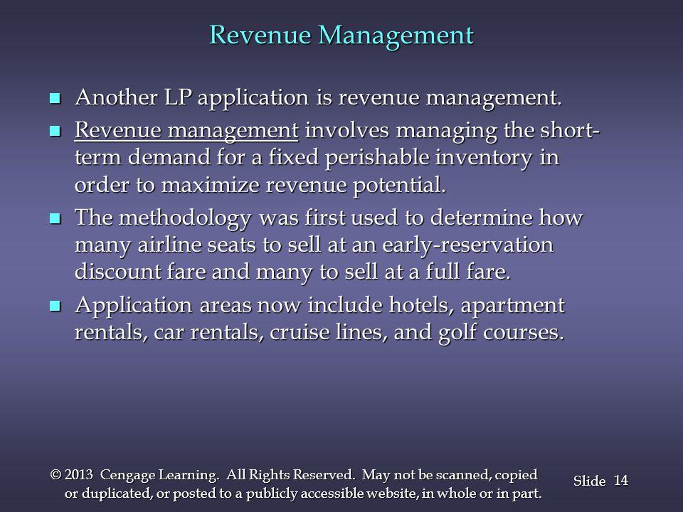 Revenue Management Another LP application is revenue management.