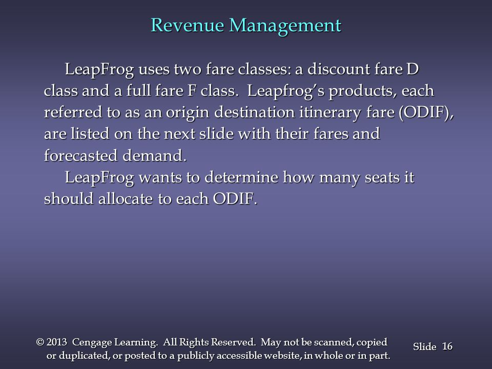 Revenue Management LeapFrog uses two fare classes: a discount fare D