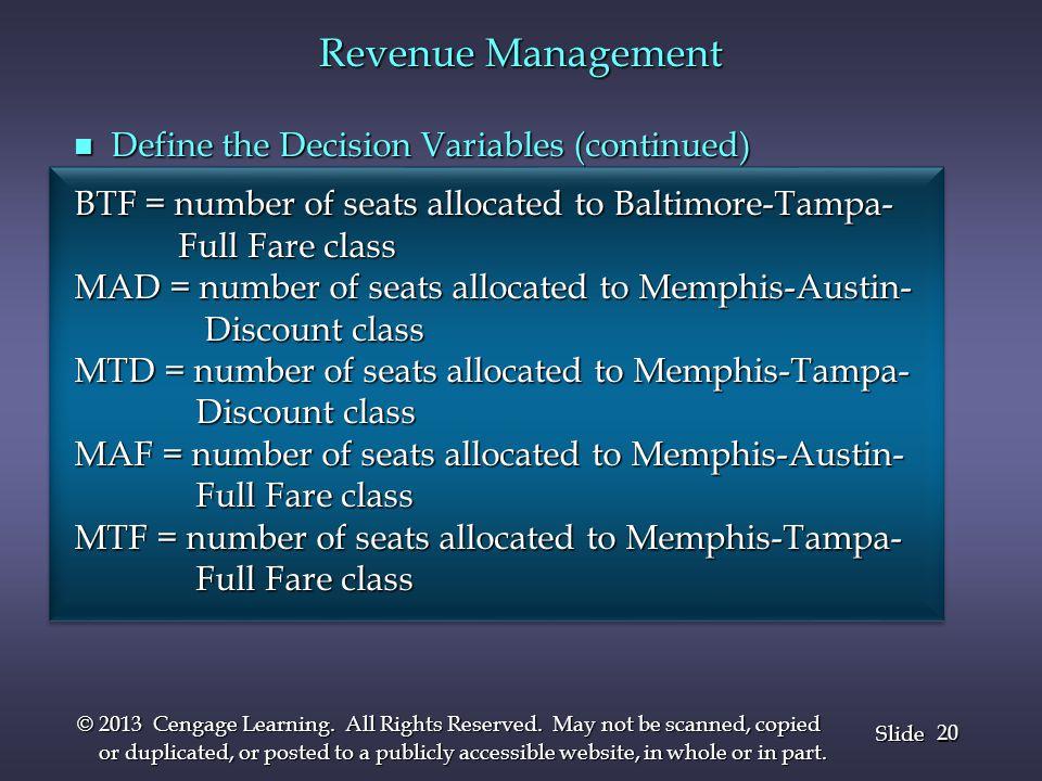 Revenue Management Define the Decision Variables (continued)
