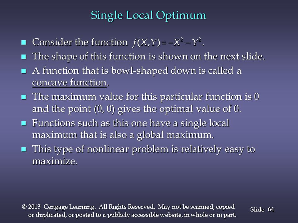 Single Local Optimum Consider the function