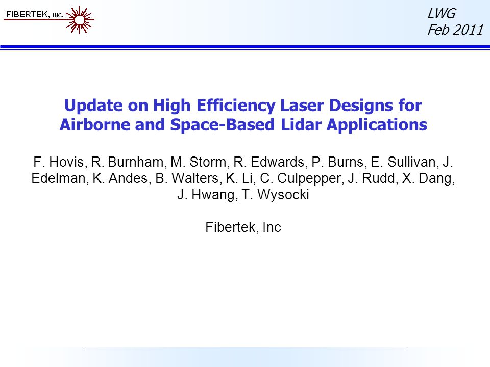 Update on High Efficiency Laser Designs for Airborne and Space-Based Lidar Applications F.