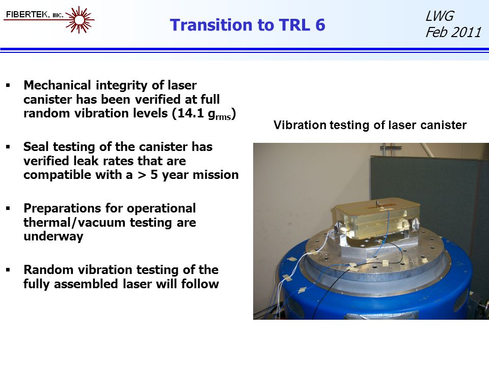 Vibration testing of laser canister